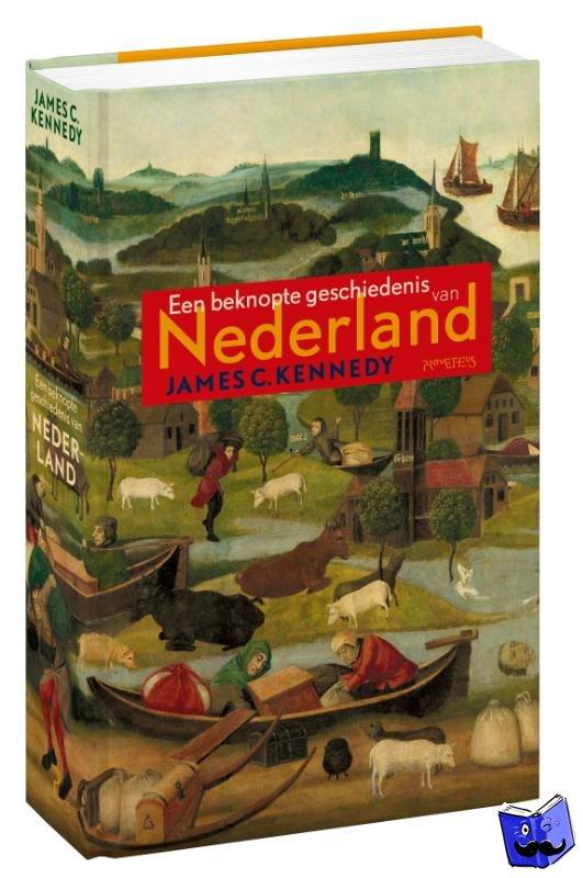 Kennedy, James C. - Beknopte geschiedenis van Nederland