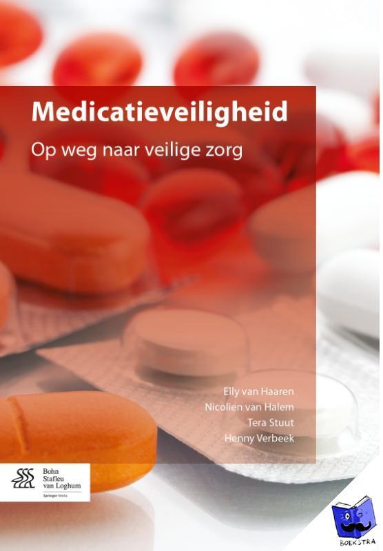 Haaren, Elly van, Halem, Nicolien van, Stuut, Tera, Verbeek, Henny - Medicatieveiligheid