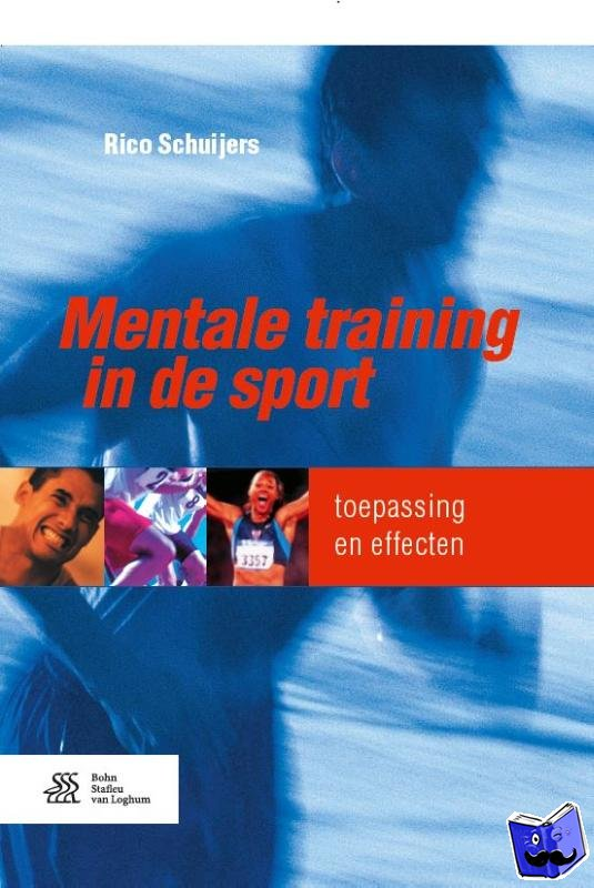 Schuijers, Rico - Mentale training in de sport - POD editie