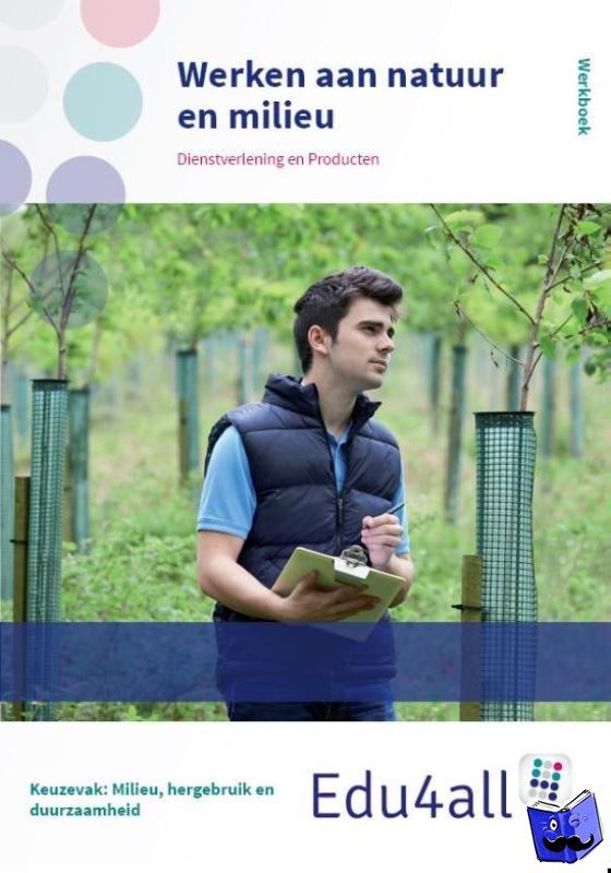 Dijkhuizen, Hannah Mai van - Edu4all DP Werken aan natuur en milieu