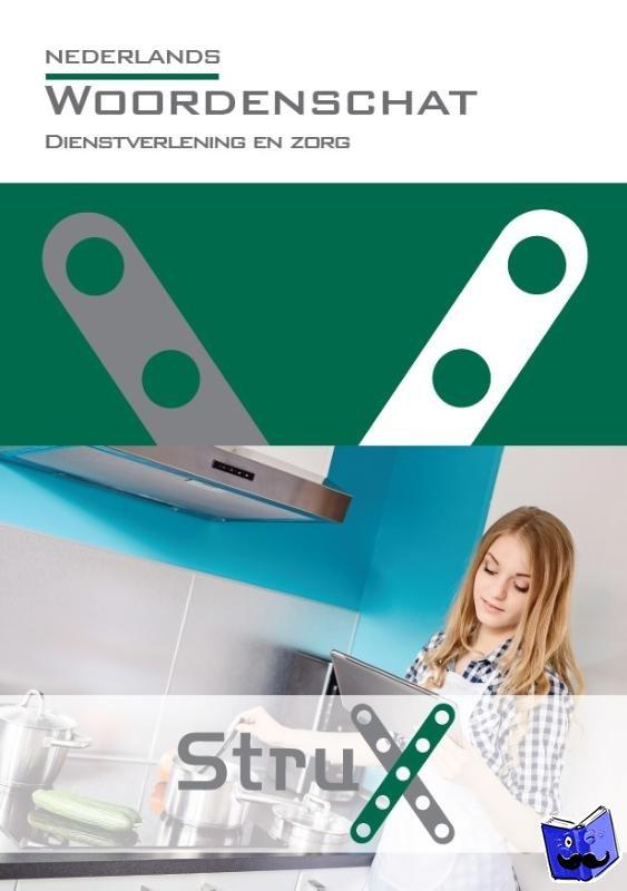 Verhey, Gerda - StruX Nederlands woordenschat Dienstverlening en zorg