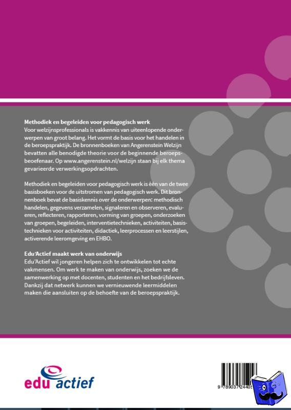 Becker, B., Beers, M., Bolt, J., Brok, W. den - Methodiek en begeleiden voor pedagogisch werk