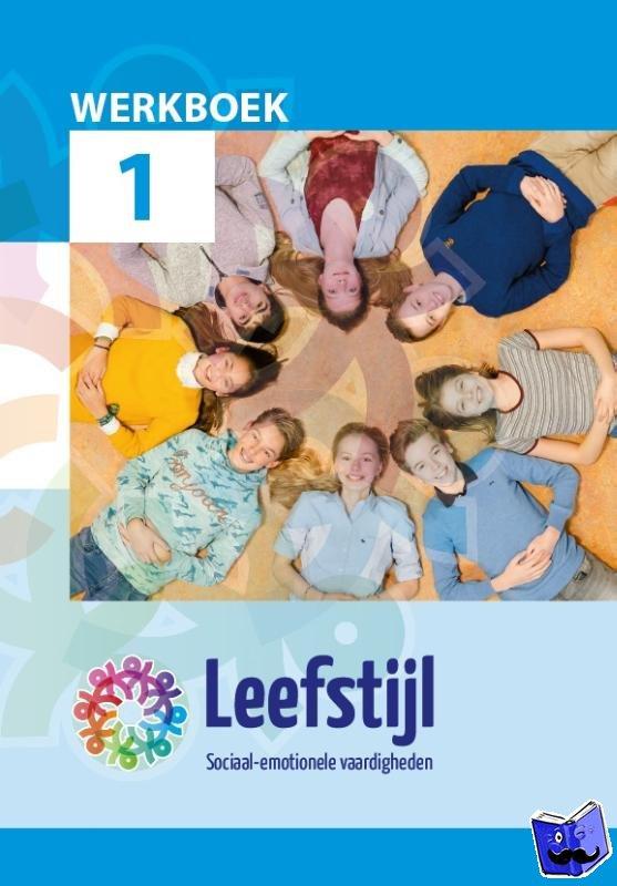 - Leefstijl Leefstijl 2018 VO leerjaar 1 werkboek
