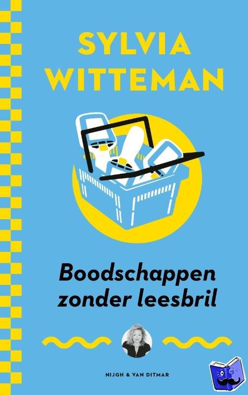 Witteman, Sylvia - Boodschappen zonder leesbril