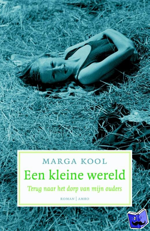 Kool, Marga - Een kleine wereld