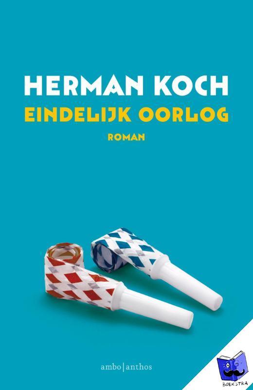 Koch, Herman - Eindelijk oorlog