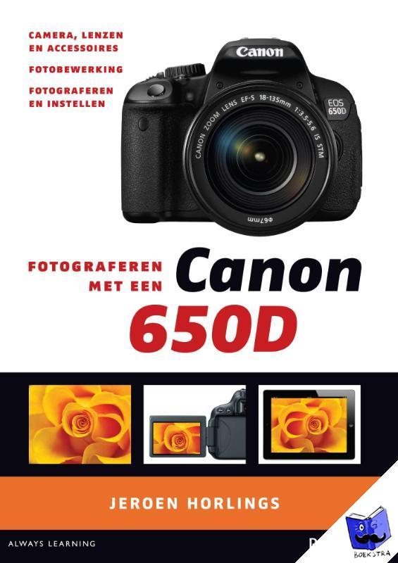 Horlings, Jeroen - Fotograferen met een canon 650D