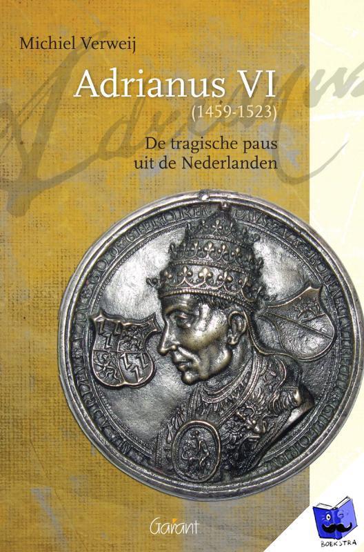 Verweij, Michiel - Adrianus VI (1459-1523)