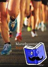 Embrechts, Roger - Marathontraining