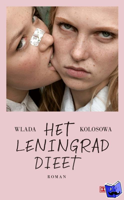 Kolosowa, Wlada - Het Leningrad-dieet