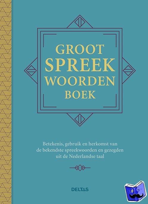 Eeden, Ed Van - Groot spreekwoordenboek