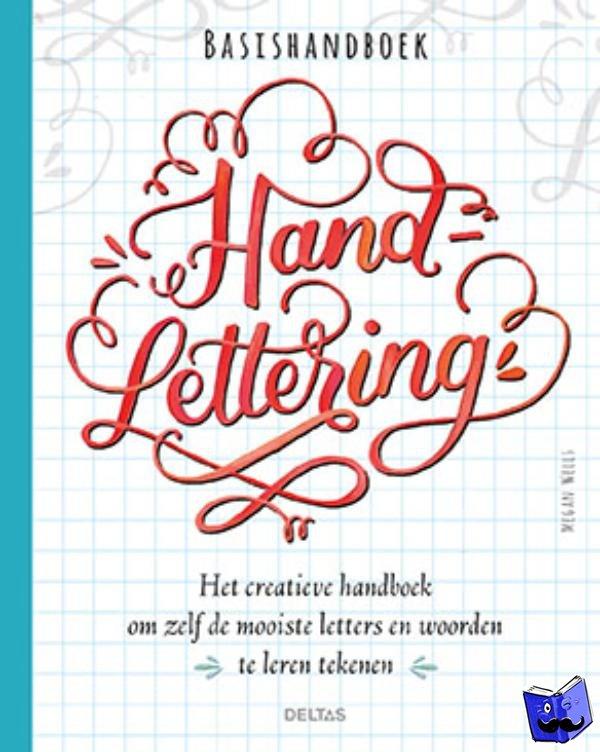 Wells, Megan - Basishandboek handlettering