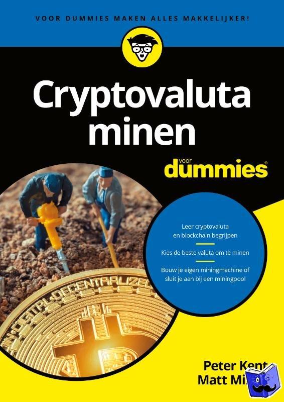 Kent, Peter, Millen, Matt - Cryptovaluta minen voor Dummies