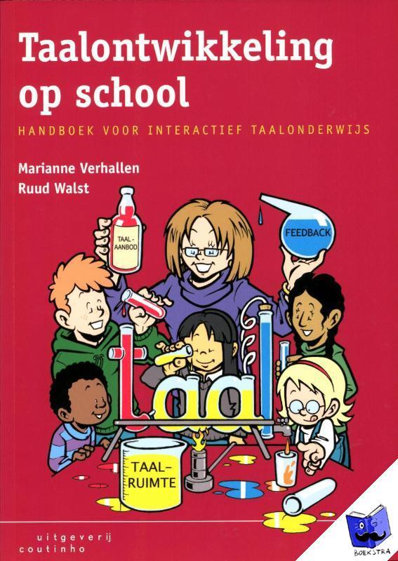 Verhallen, Marianne, Walst, Ruud - Taalontwikkeling op school