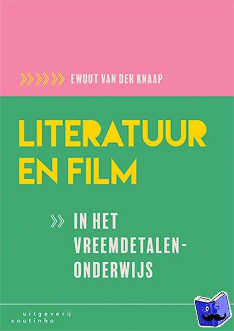 Knaap, Ewout van der - Literatuur en film in het vreemdetalenonderwijs