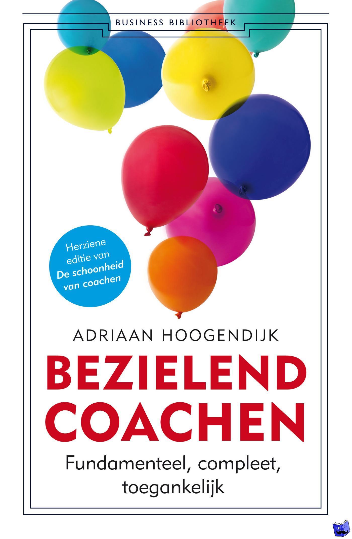 Hoogendijk, Adriaan - Bezielend coachen