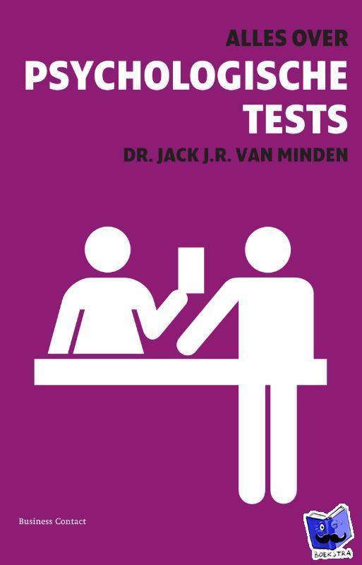 Minden, J.J.R. van - Alles over psychologische tests - POD editie