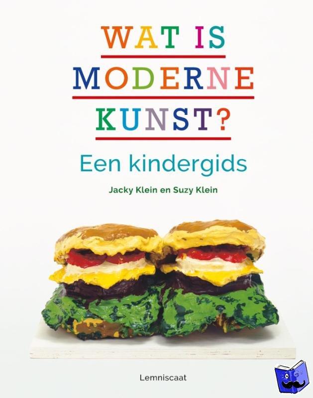 Klein, Jacky, Klein, Suzy - Wat is moderne kunst?