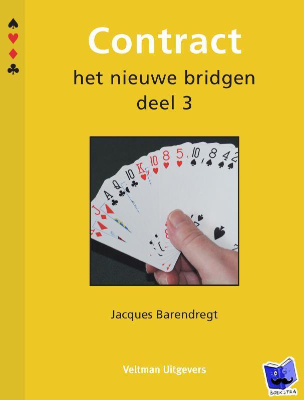 Barendregt, Heleen - Contract het nieuwe bridgen deel 3