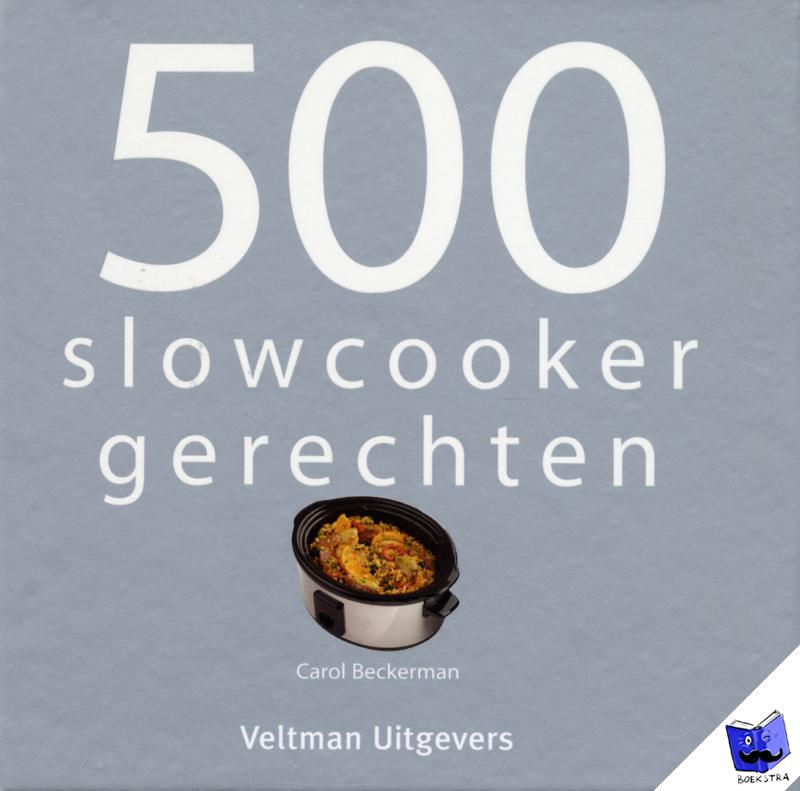 Beckerman, Carol, Vitataal - 500 slowcooker recepten