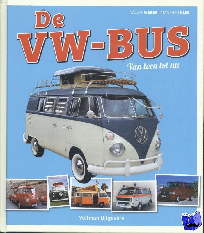Weber, Wolff, Klee, Manfred - De VW-bus