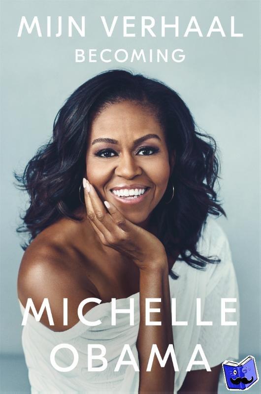 Obama, Michelle - Mijn verhaal