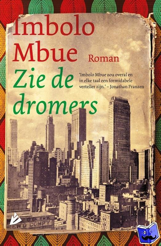 Mbue, Imbolo - Zie de dromers