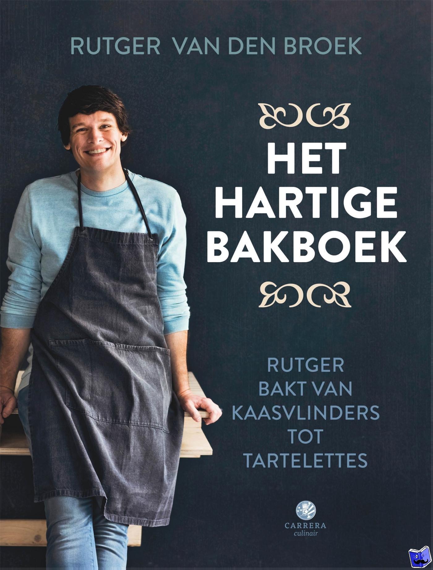 Broek, Rutger van den - Het hartige bakboek