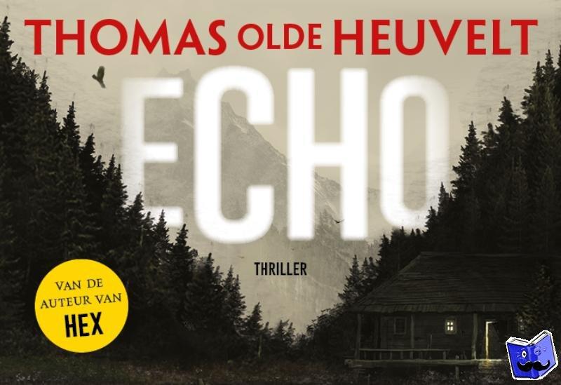 Olde Heuvelt, Thomas - Echo