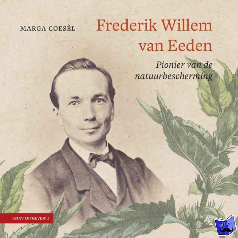 Coesel, Marga - Frederik Willem van Eeden