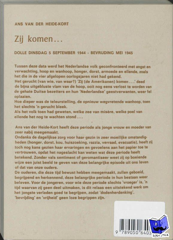 Heide-Kort, A. van der - Zij komen... - POD editie