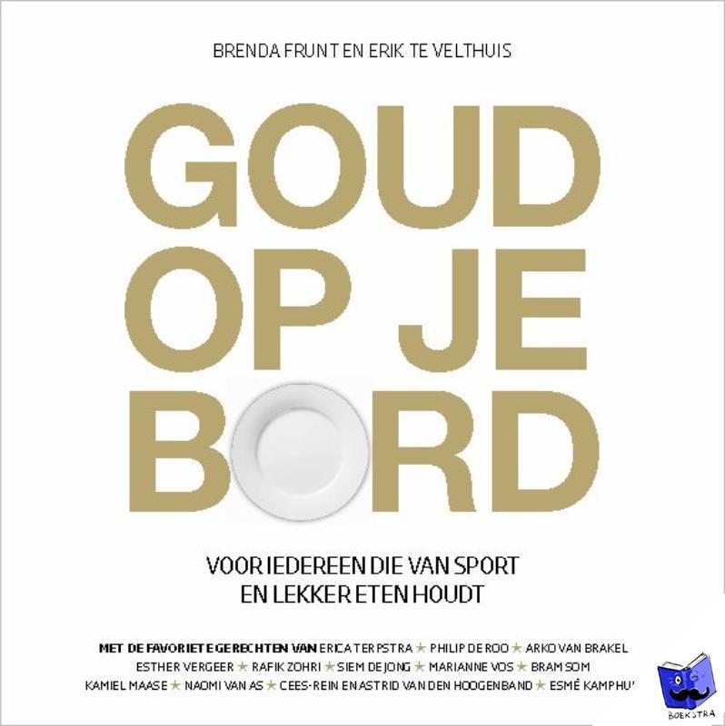 Frunt, Brenda, Velthuis, Erik te - Goud op je bord