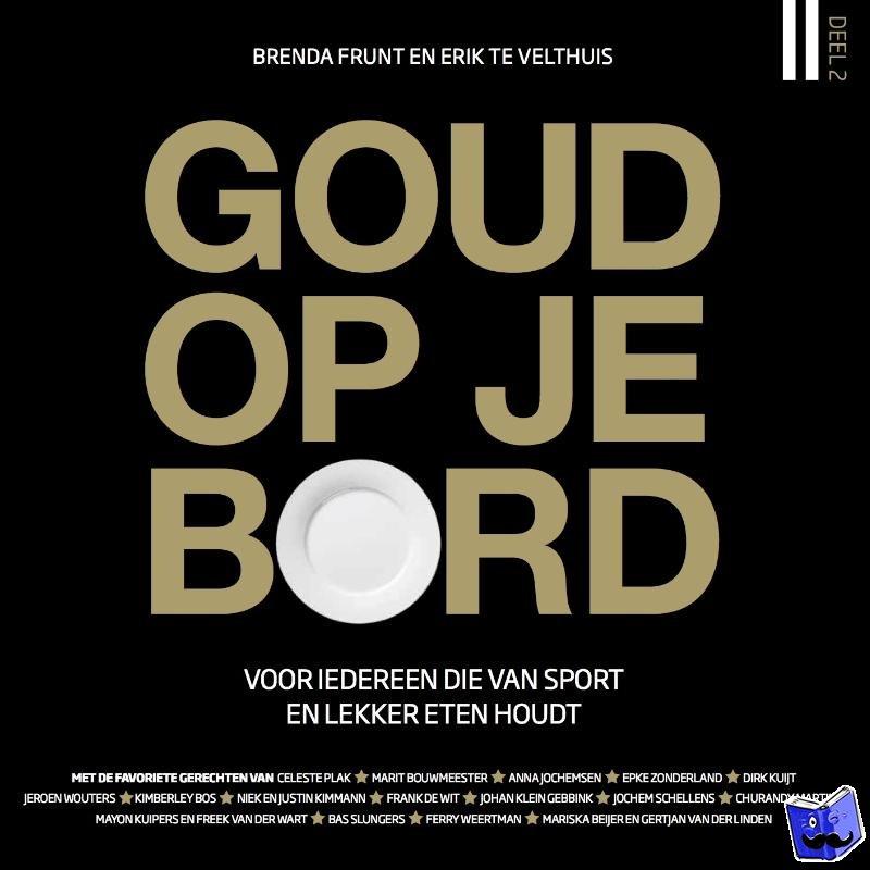 Frunt, Brenda, Velthuis, Erik te - GOUD OP JE BORD 2