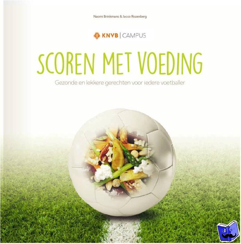 Brinkmans, Naomi, Rozenberg, Jacco - Scoren met voeding