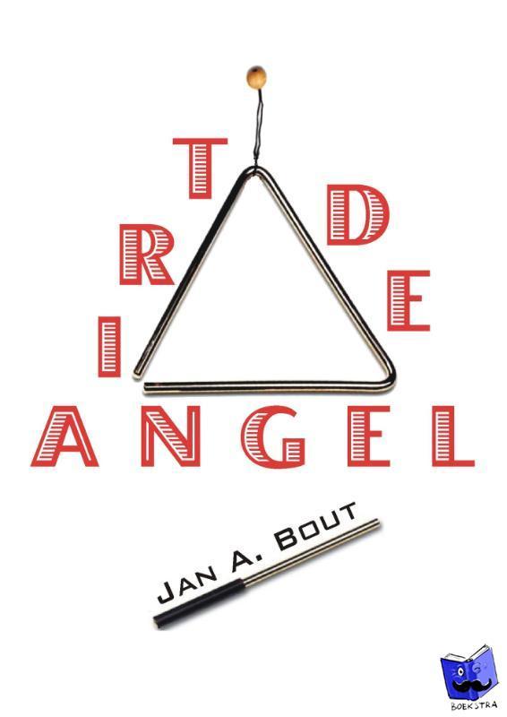 Bout, Jan A. - De Triangel