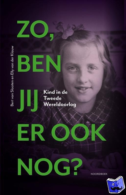 Slooten, Bert van, Klauw, Elly van der - Zo, ben jij er ook nog?