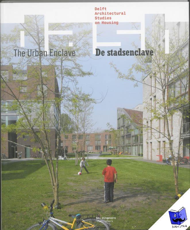 - De stadsenclave/The Urban Enclave