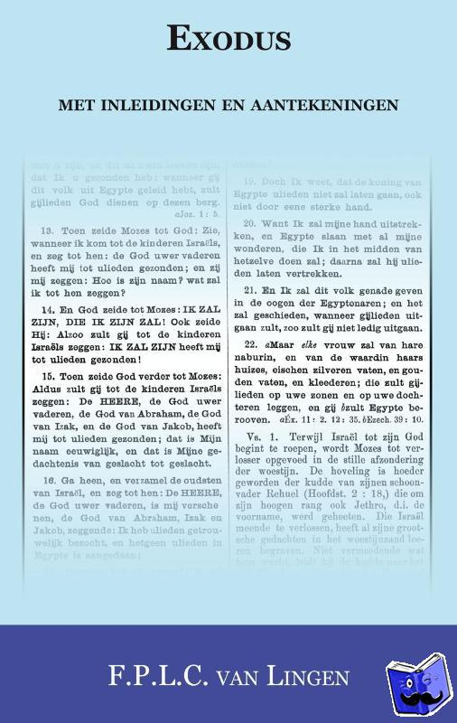 Lingen, F.P.L.C. van - Exodus met inleidingen en aantekeningen