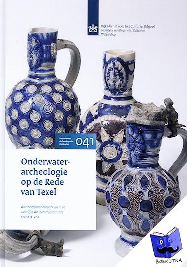 Vos, Arent D. - Nederlandse archeologische rapporten Onderwaterarcheologie op de Rede van Texel