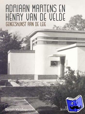 Vandeputte, Benoît - Adriaan Martens en Henry van de Velde