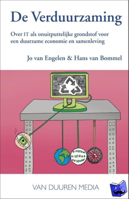 Engelen, Jo van, Bommel, Hans van - De Verduurzaming