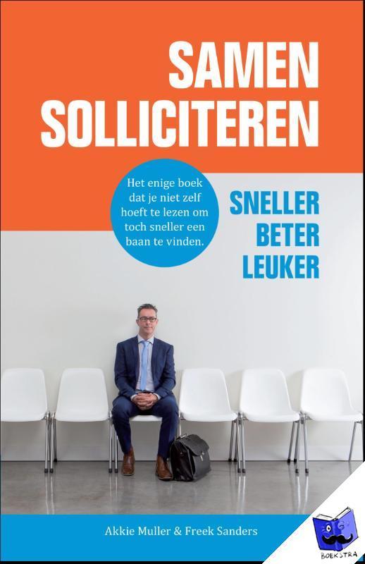 Muller, Akkie, Sanders, Freek - Samen solliciteren