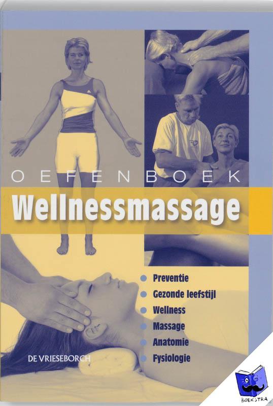 Snellenberg, Willem - Oefenboek Wellnessmassage - POD editie