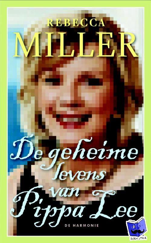 Miller, R. - De geheime levens van Pippa Lee