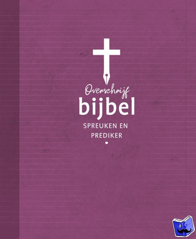 - Overschrijfbijbel spreuken en prediker