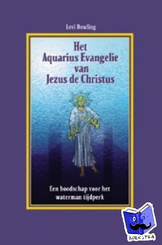 Levi - Het Aquarius evangelie van Jezus de Christus