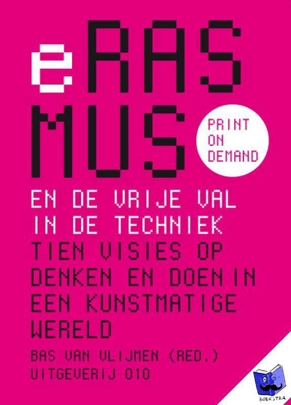 Vlijmen, Bas van - ook als eboek (Nederlands en Engels) leverbaar - POD editie