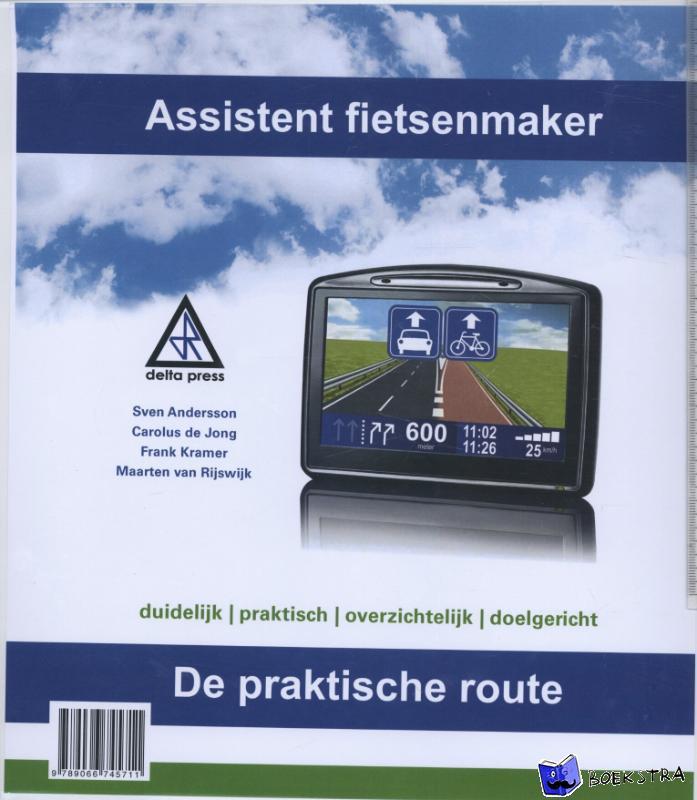 Andersson, Sven, Jong, Carolus de, Kramer, Frank, Rijswijk, Maarten van - Assistent fietsenmaker