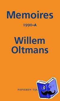 Oltmans, Willem - Memoires 1990-A