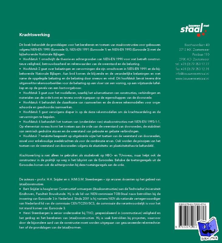 Snijder, H.H., Steenbergen, H.M.G.M., Bouwen met Staal - Krachtswerking